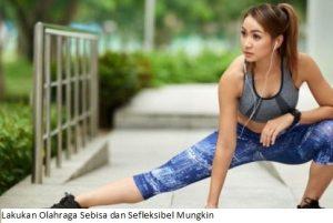 6 Tips Supaya Rajin Berolahraga