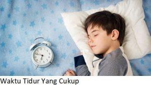 Waktu Tidur Yang Cukup