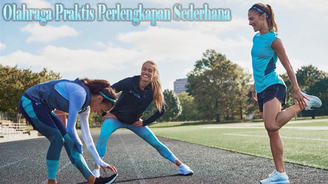 Olahraga Praktis Perlengkapan Sederhana