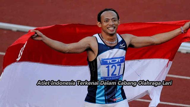 Atlet Indonesia Terkenal Dalam Cabang Olahraga Lari